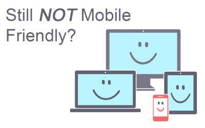 Still not mobile friendly?