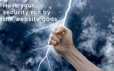 Have your website security run by the website gods.